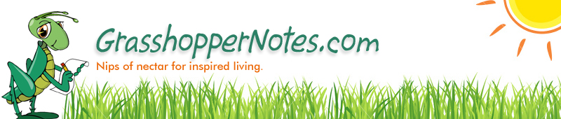 GrasshopperNotes.com - Thoughts for inspired living